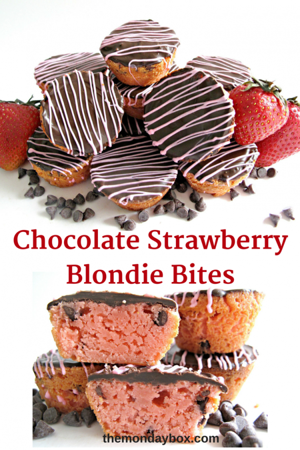 Pinterest image , on top Chocolate Strawberry Blondie Bites in pile, in middle the words in red, on bottom cut open blondie bite showing interior