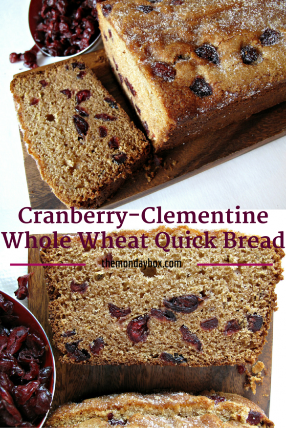 Pinnable image for Cranberry-Clementine Whole Wheat Quick Bread